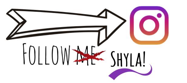 Follow Shyla on Instagram