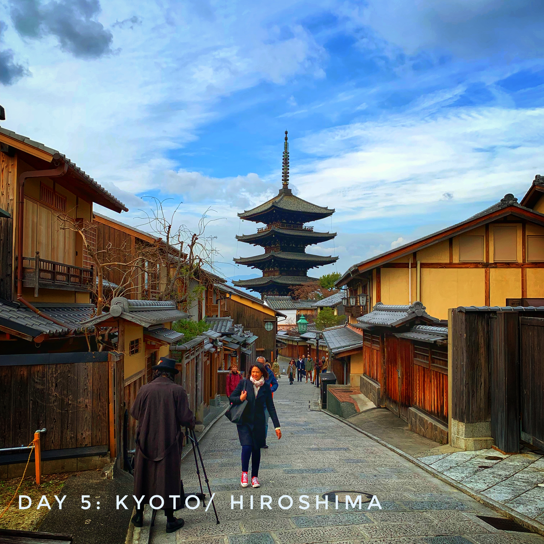 Day 5: Kyoto/Hiroshima